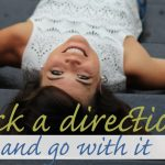 Pick a direction and go with it_edited-1