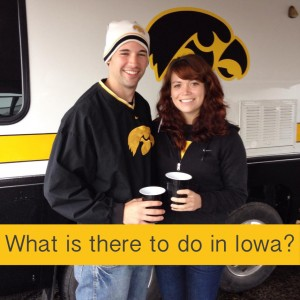 What is there to do in Iowa?